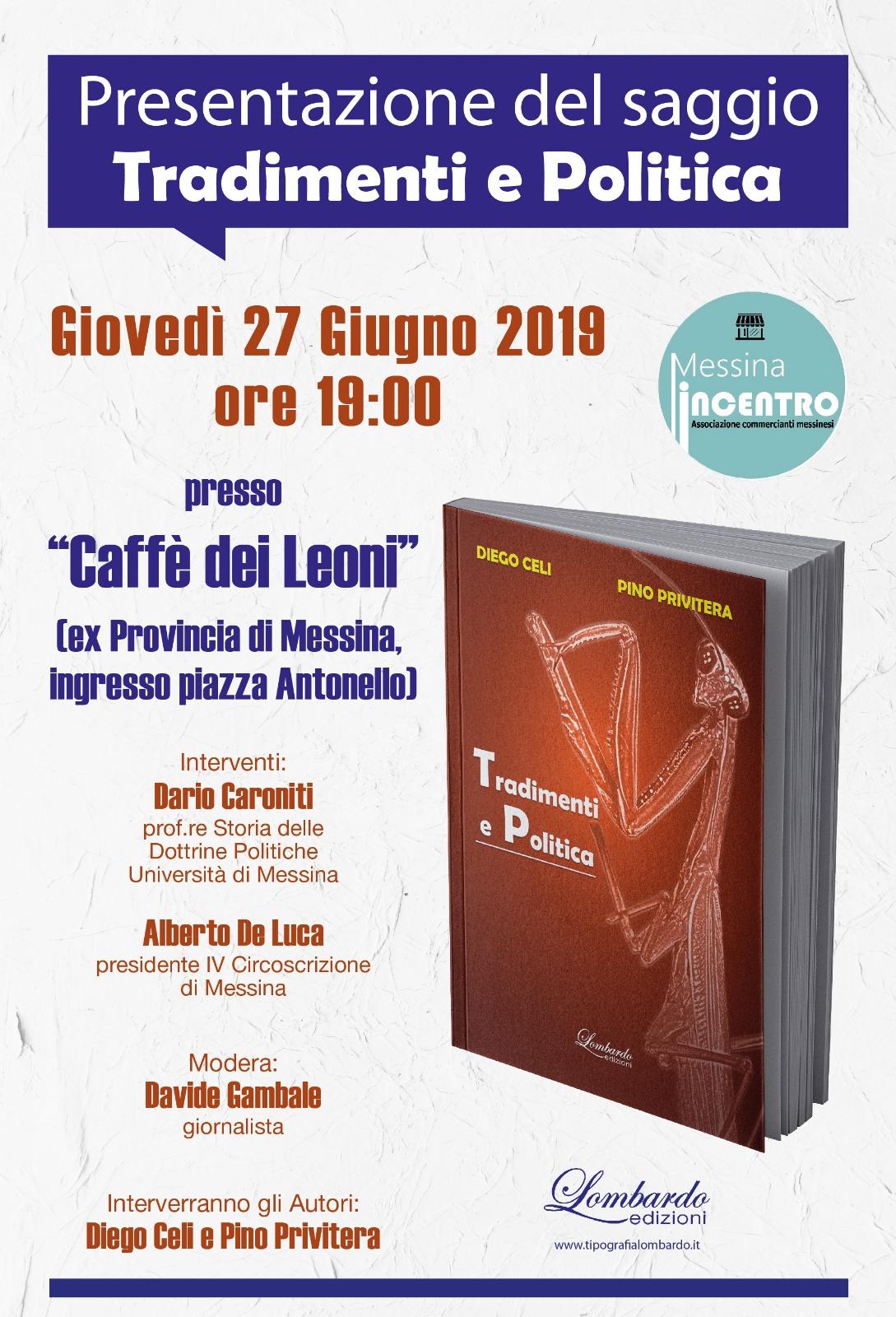 """""""Tradimenti e Politica"""", presentazione del libro di Celi e Privitera al Caffè dei Leoni"""