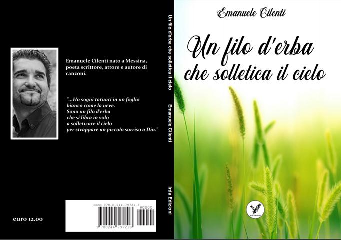 Emanuele Cilenti torna al suo pubblico con la silloge poetica dal titolo Un filo d'erba che solletica il cielo