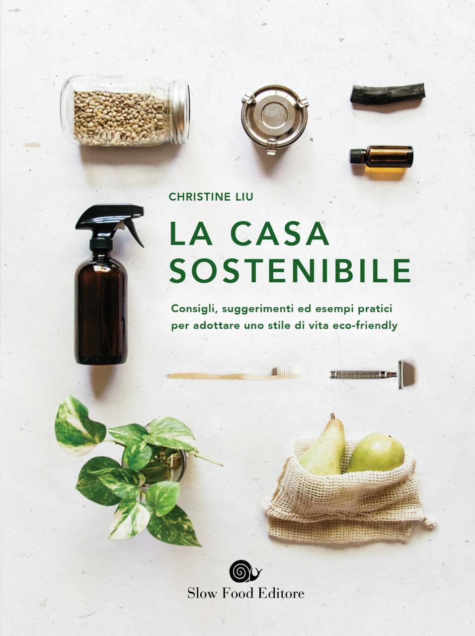 La casa sostenibile di Christine Liu arriva in libreria