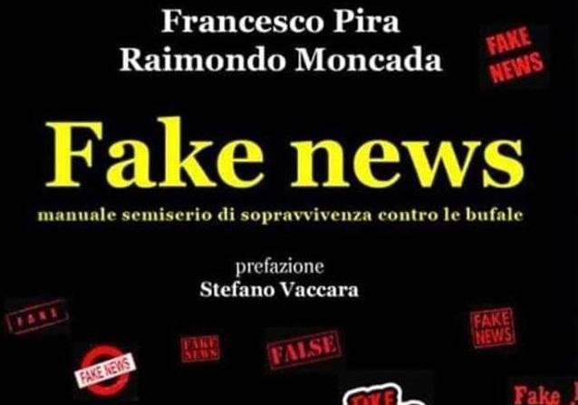 """Un manuale per sopravvivere alle bufale: in libreria """"Fake news"""" il saggio di Pira e Moncada"""
